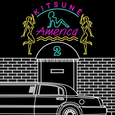 Kitsuné America 2 – die Invasion geht weiter!