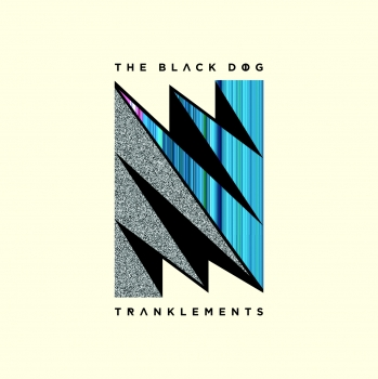 "Neues Album von The Black Dog – ""Tranklements"""