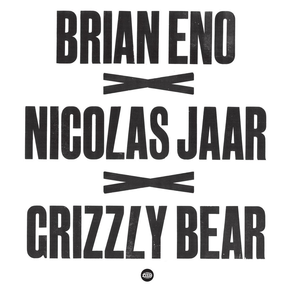 Brian Eno, Grizzly Bear & Nicolas Jaar – Trio mit zwei Tracks