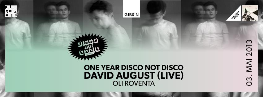 "Ein Jahr ""Disco Not Disco"" mit David August im Gibson in FFM"