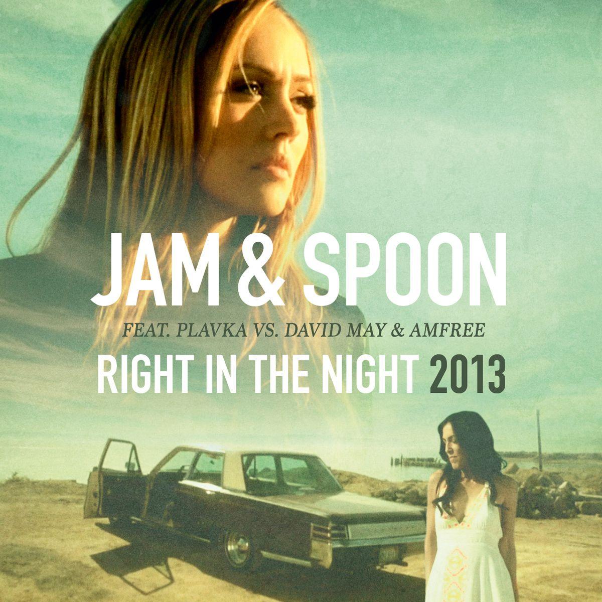 """""""Right In The Night"""" von Jam & Spoon wird neu veröffentlicht"""