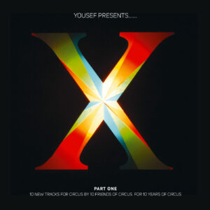 Yousef präsentiert Circus X Compilation