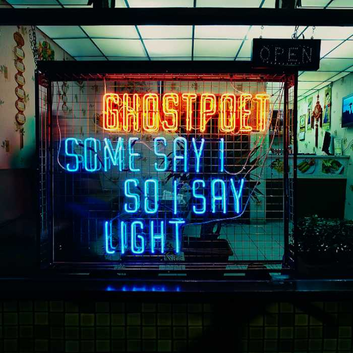 Ghostpoet – Some Say So Say (Play It Again Sam)