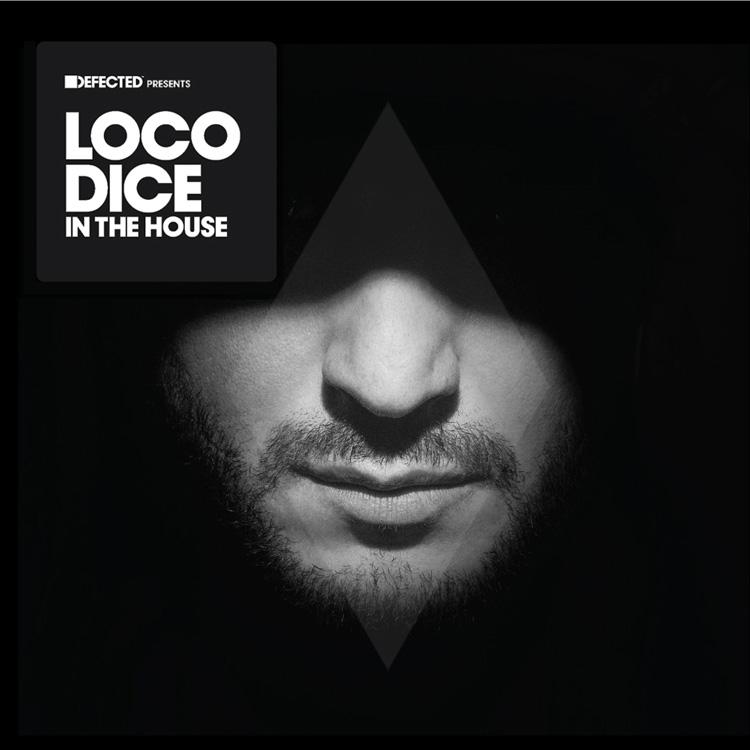 """Defected präsentiert """"Loco Dice In The House"""""""