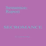 SECROMANCE