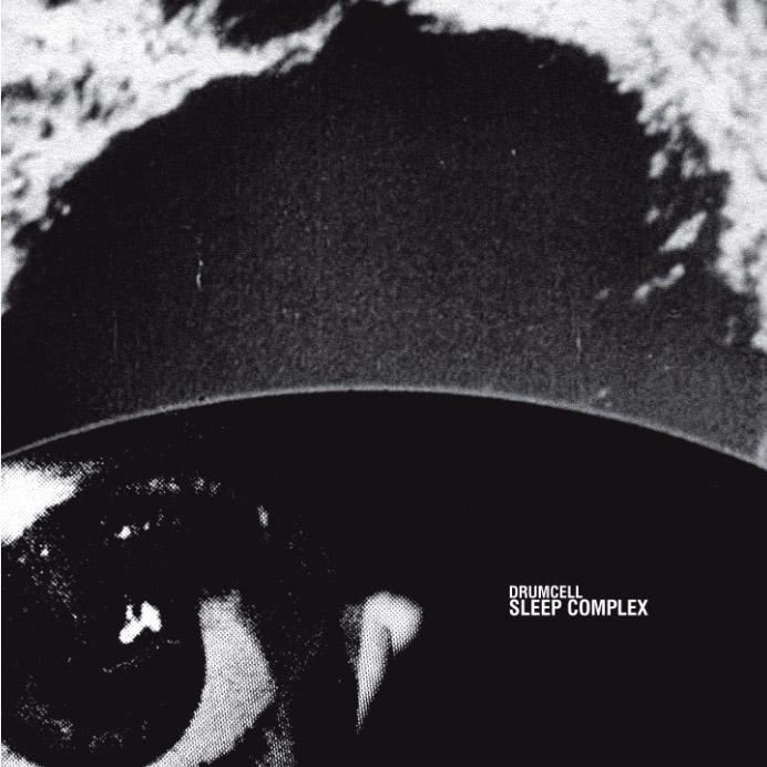 """Drumcell legt Debütalbum vor – """"Sleep Complex"""""""