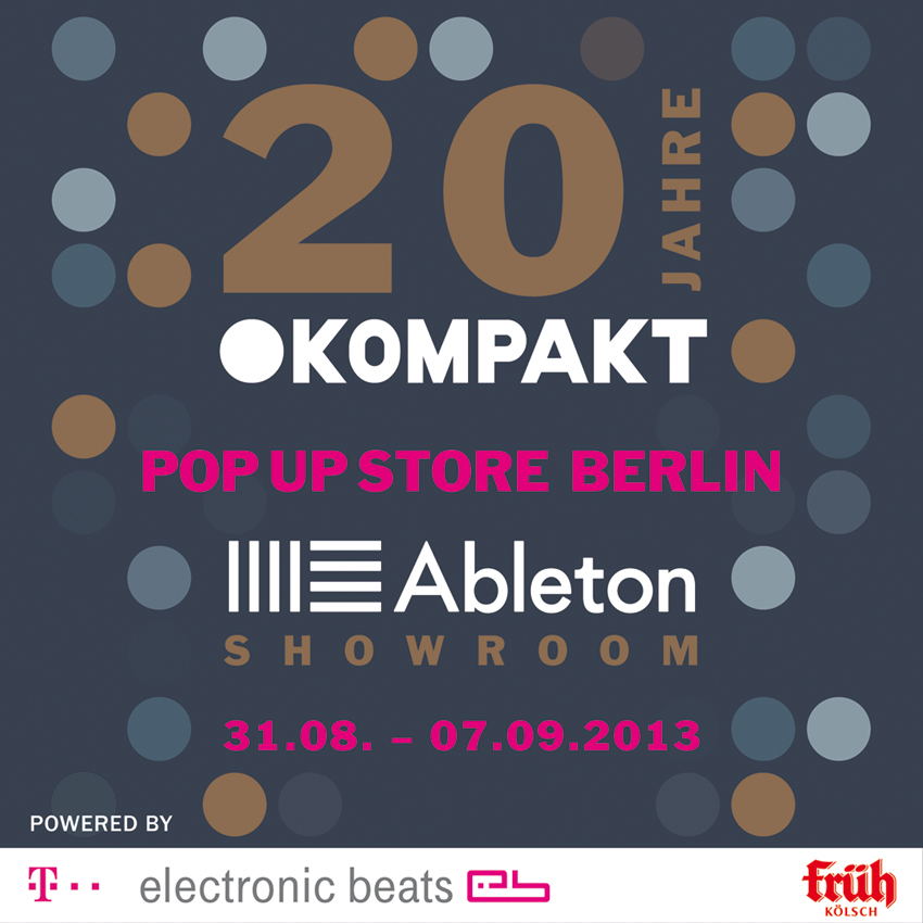 20 JAHRE KOMPAKT – Pop Up Store in Berlin