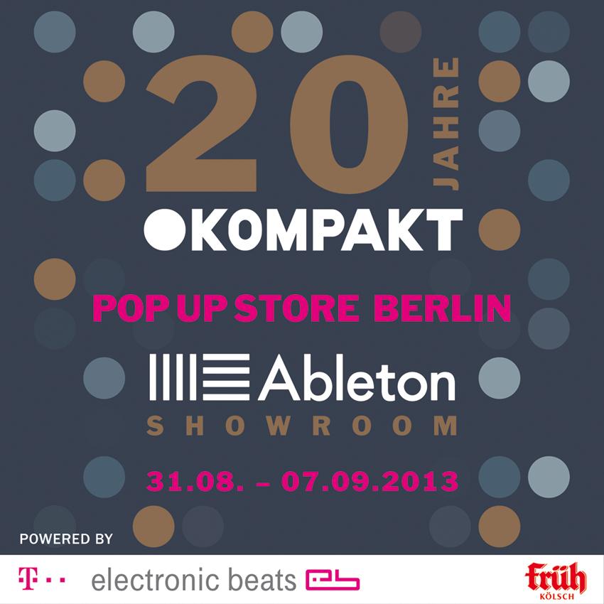 20 JAHRE KOMPAKT – Pop Up Store in Berlin