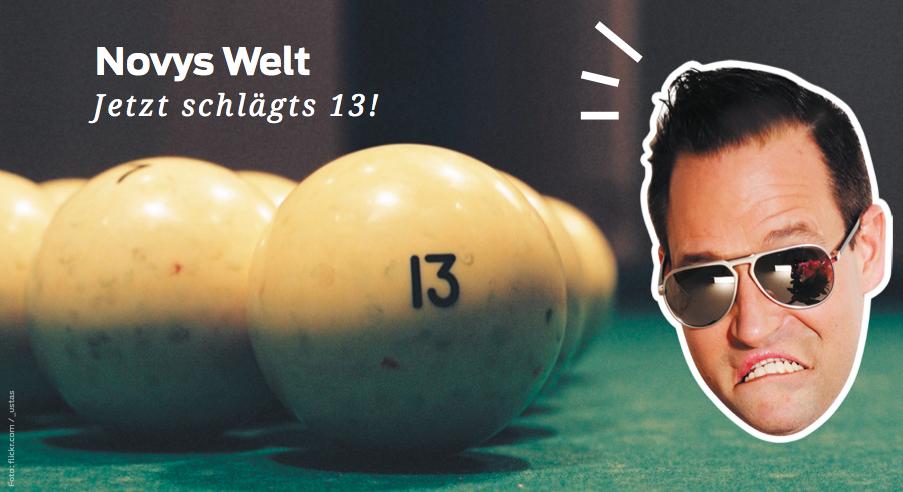 Novys Welt – Jetzt schlägt's 13!
