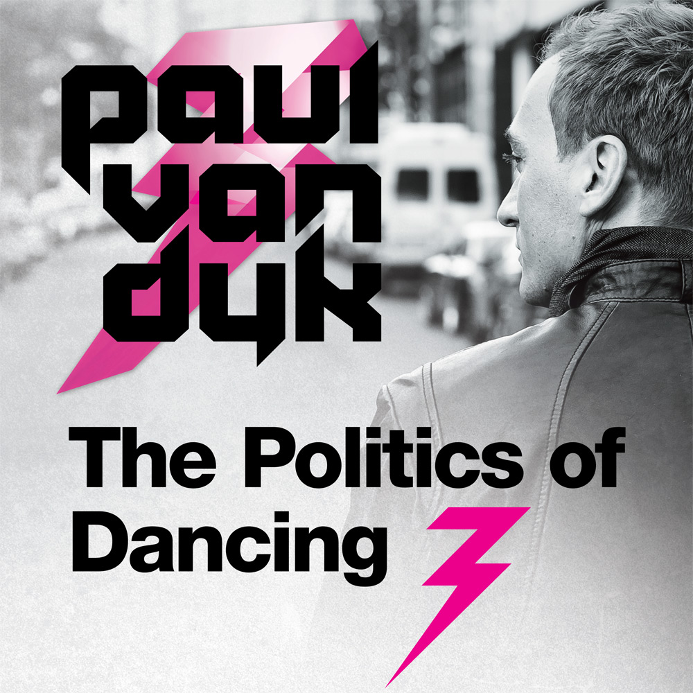 "Paul van Dyk kündigt ""The Politics Of Dancing 3"" an"