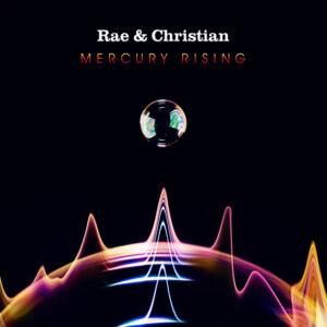 Rae-&-Christian---Mercury-Rising---Artwork