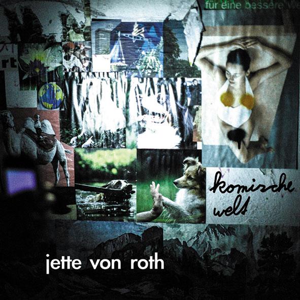 Jette von Roth – Komische Welt (Roter Punkt)