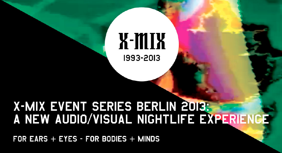 20 Jahre X-MIX – drei Events im Berliner Stattbad Wedding