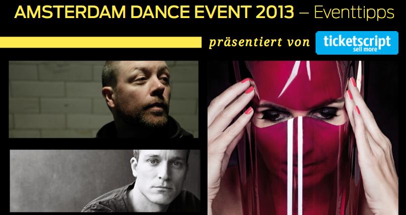 ticketscript präsentiert die ADE 2013 Eventtipps