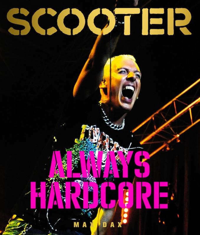 """20 Jahre Scooter – ein Buch zum Jubiläum: """"Always Hardcore"""""""