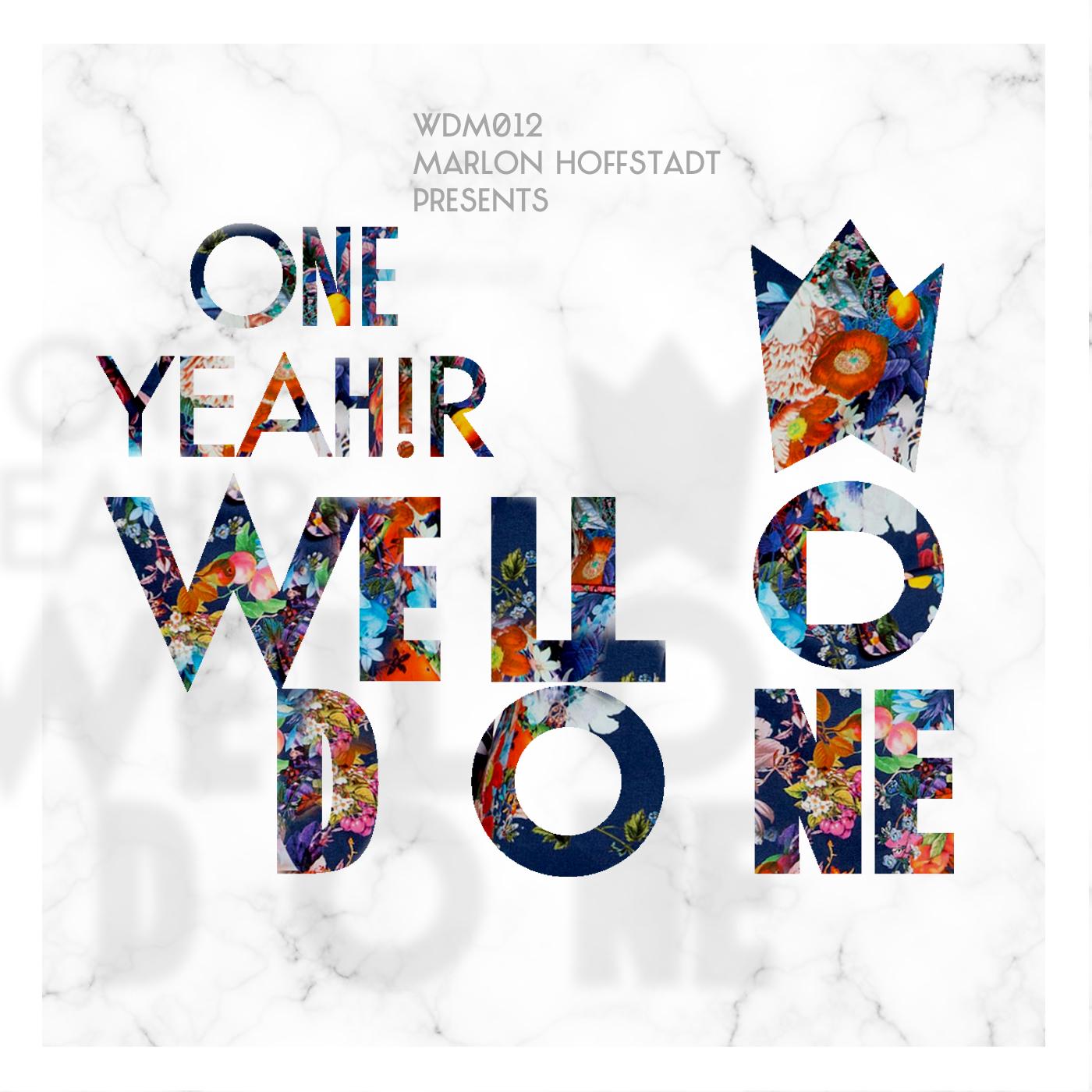 """Marlon Hoffstadt feiert """"One Yeah!r WellDone! Music"""""""