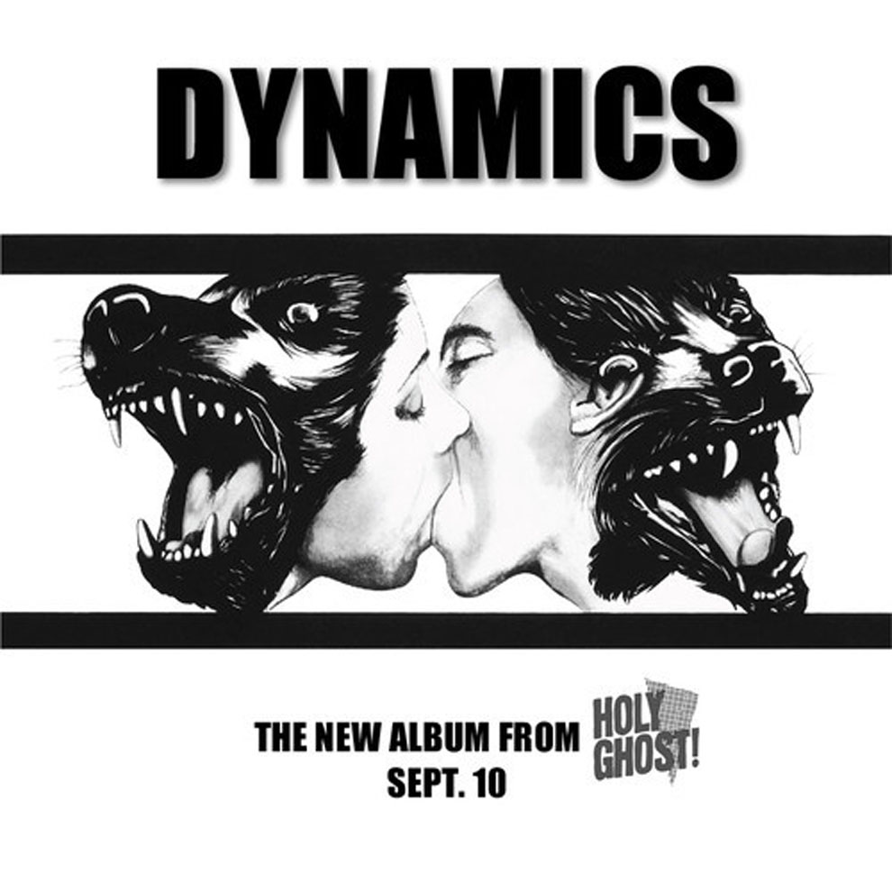 Holy Ghost! – Dynamics (DFA/PIAS)