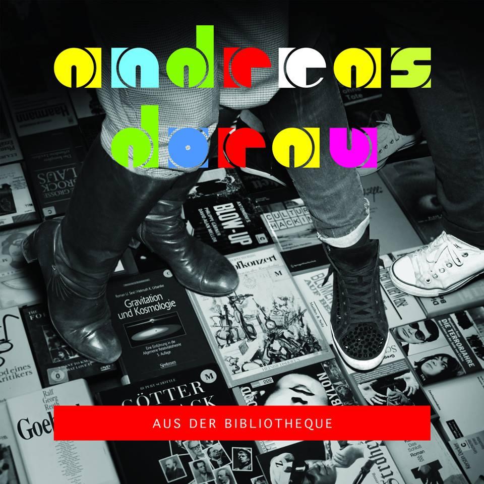 Andreas Dorau feiert Geburtstag mit einem neuen Album