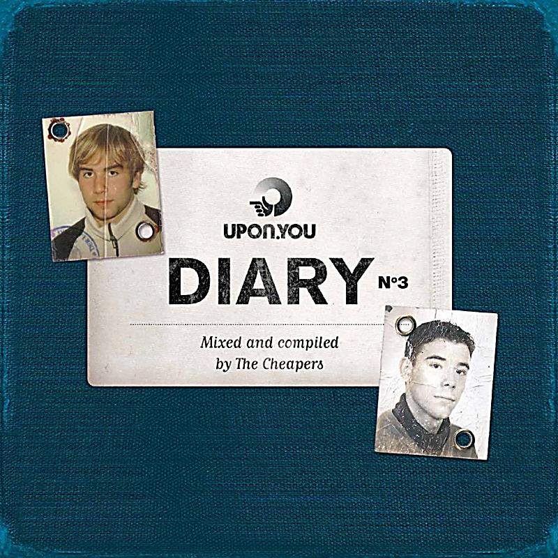 The Cheapers – Diary No.3 (Upon.You)