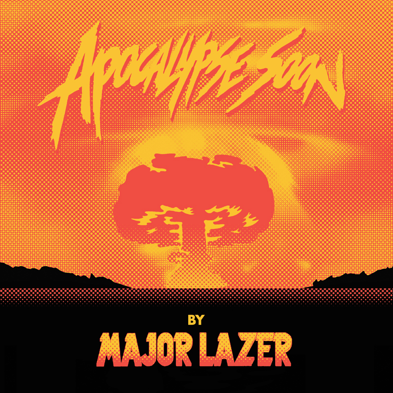 "Major Lazer verkünden ""Apocalype Soon"""