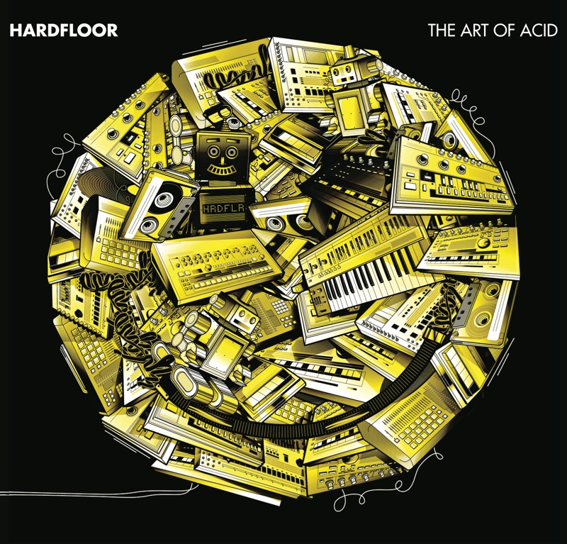 "Hardfloor erklären ""The Art Of Acid"""
