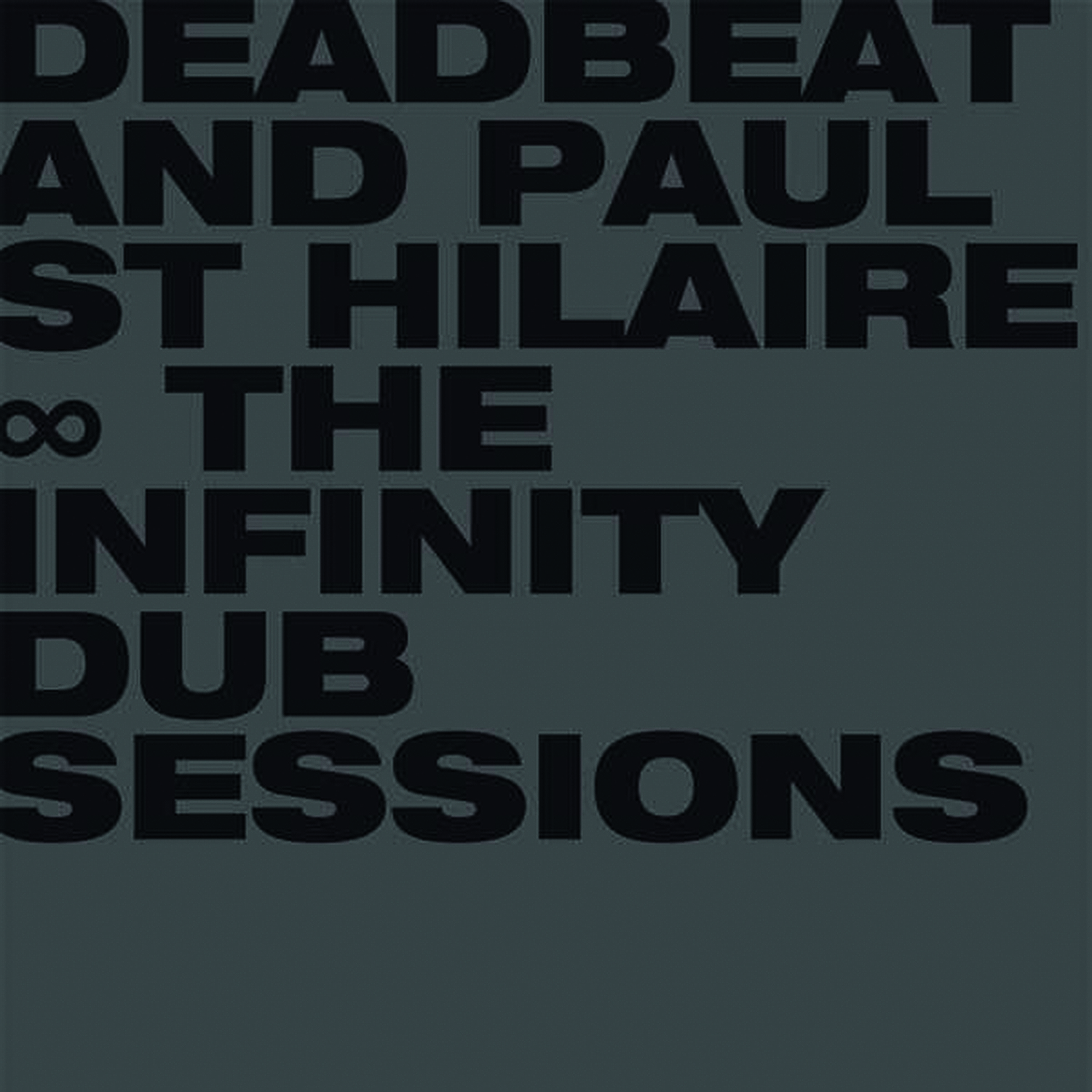 Deadbeat & Paul St. Hilaire – The Infinity Dub Sessions (BLKRTZ)