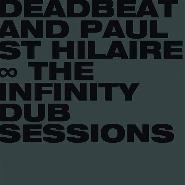 Deadbeat & Paul St. Hilaire – The Infinity Dub Sessions (BLKRTZ)