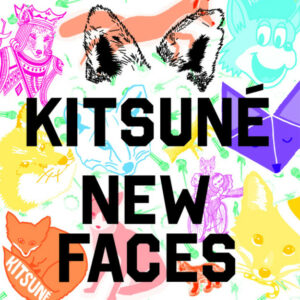 KITSUNE-NEW-FACES-album-released-24-feb-2014-arcstreetcom