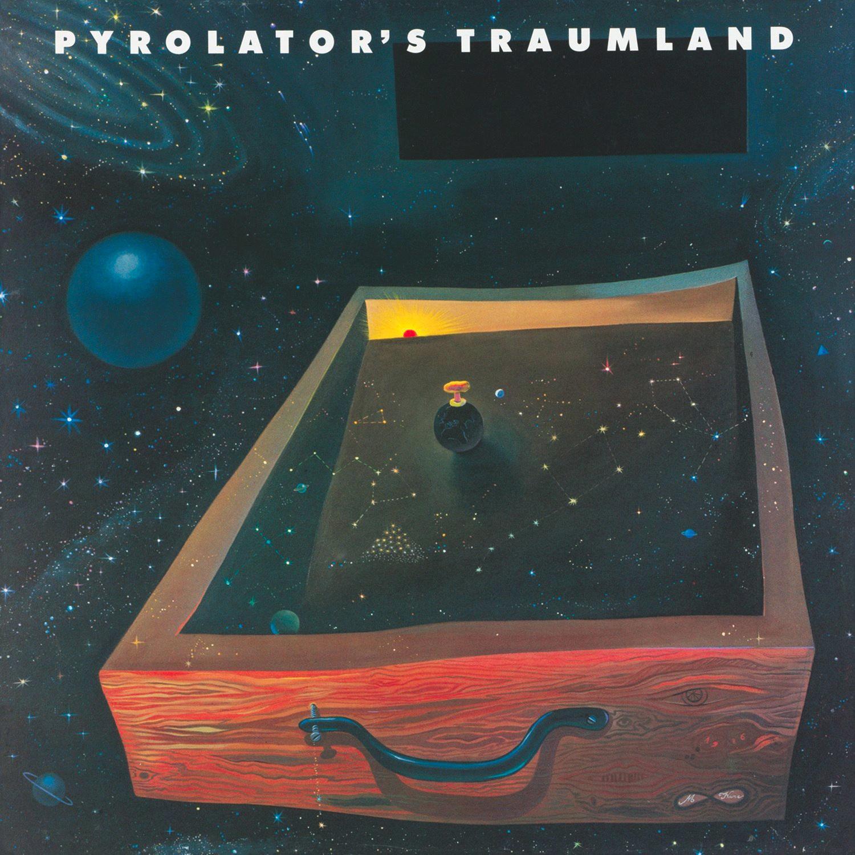 Pyrolator – Pyrolators Traumland (Bureau B)