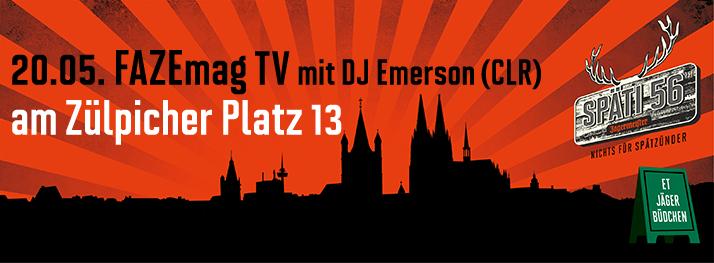Heute im Jägermeister Späti 56: FAZE TV-Dreh mit DJ Emerson (CLR)