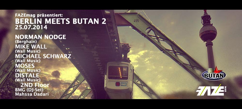 Berlin meets Butan Part II – wählt euren DJ!