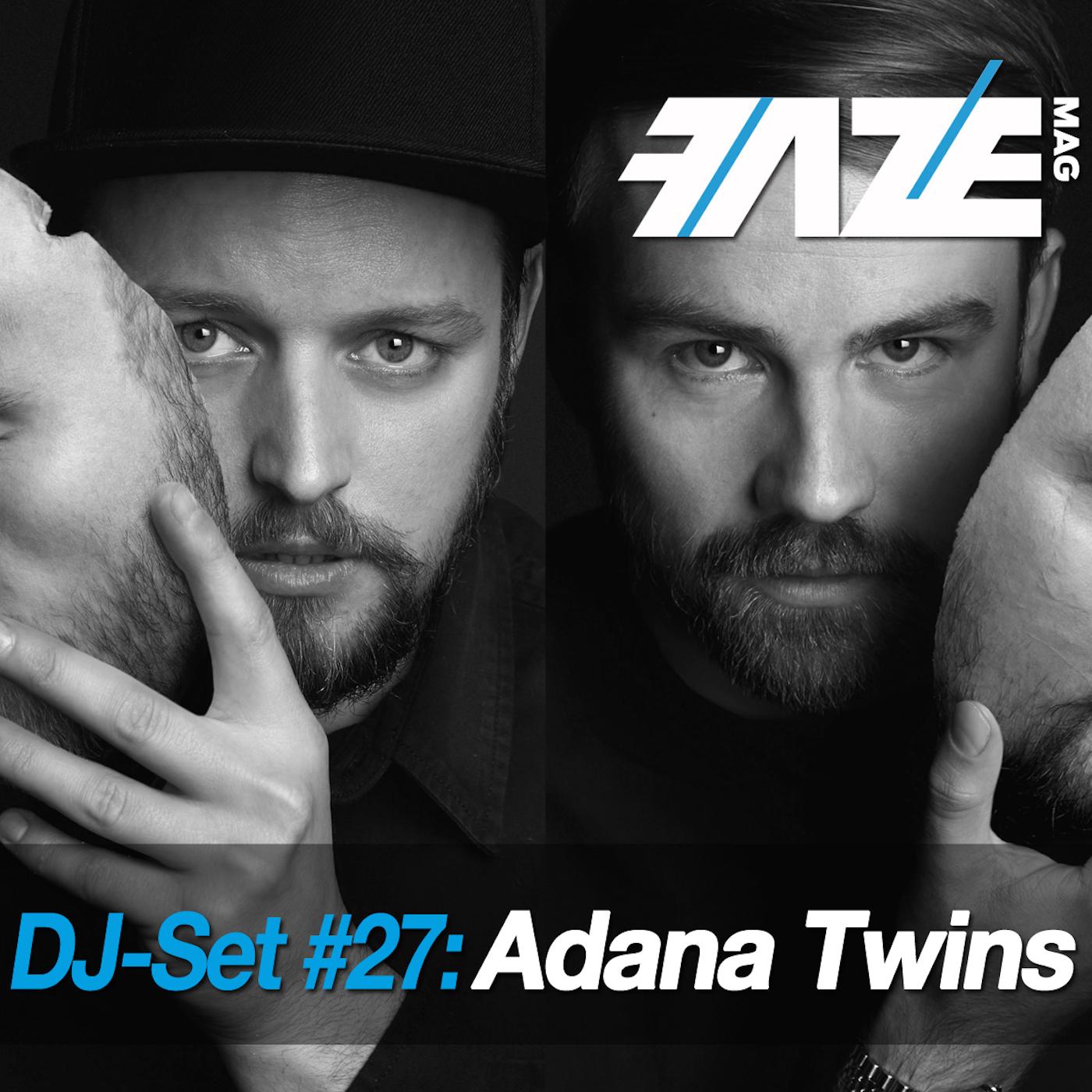 FAZEmag DJ-Set #27: Adana Twins – exklusiv bei iTunes