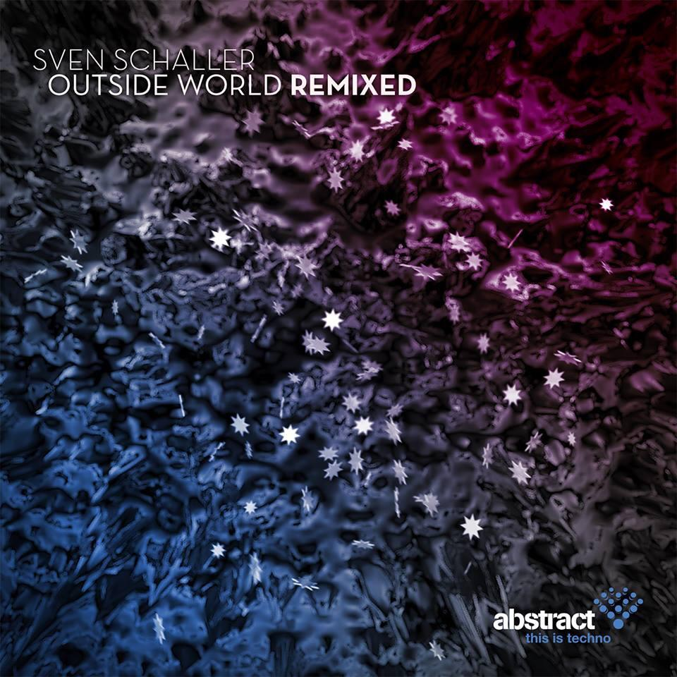 Sven Schaller – Outside World Remixed (Abstract)