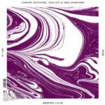 4. Junior Sanchez, Sultan & Ned Shepard - Deeper Love ( SIZE )