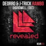 8. Deorro & J-Trick - Rambo ( Hardwell Edit ) ( REVEALED )