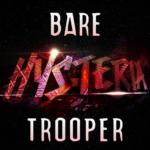 9. Bare - Trooper ( HYSTERIA )