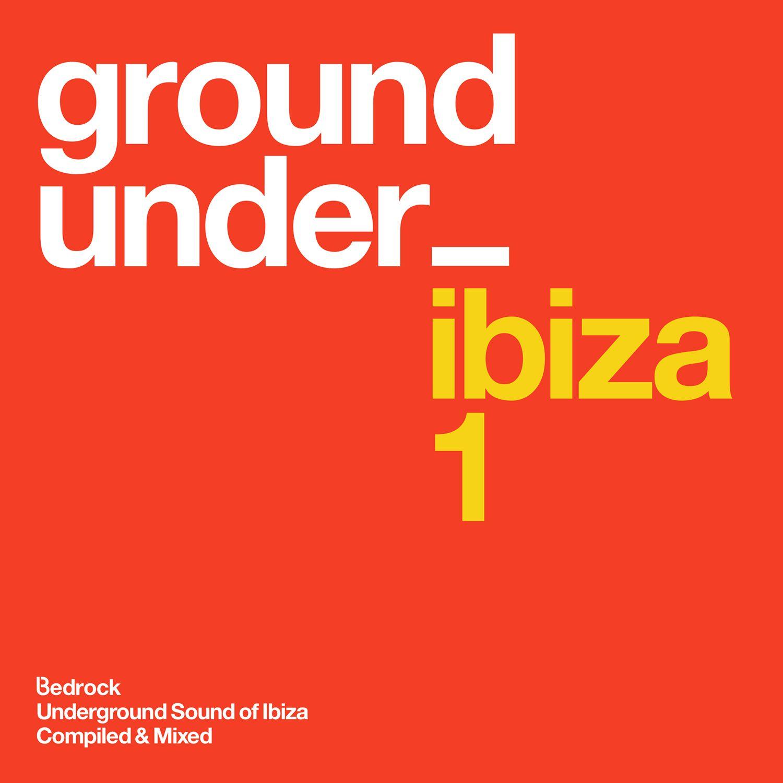 """Bedrock Records präsentieren uns den """"Underground Sound Of Ibiza"""""""