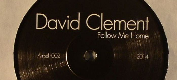 David Clement – Follow Me Home (Amsel 02)