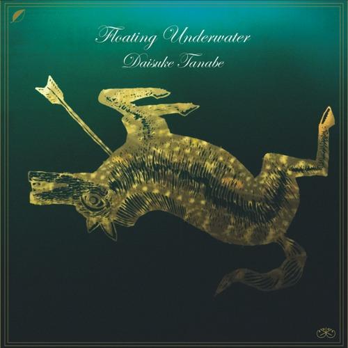 """Daisuke Tanabe bringt mit """"Floating Underwater"""" sein zweites Soloalbum heraus"""