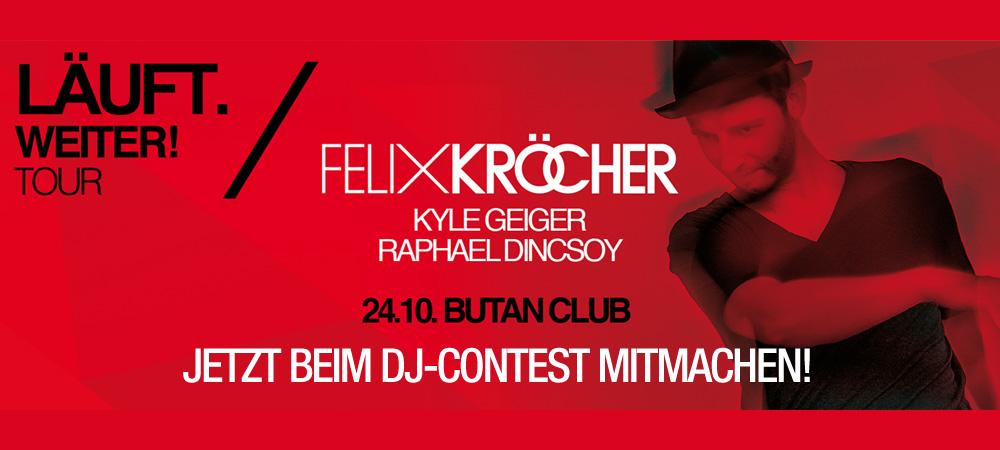Focus On… Felix Kröcher! – der DJ-Contest wartet auf dich