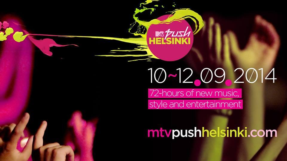 MTV Push Helsinki – drei Tage Musik, Style & Unterhaltung