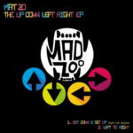 12. Mat Zo - Get Down 2 Get Up ( Mad Zoo 001 )