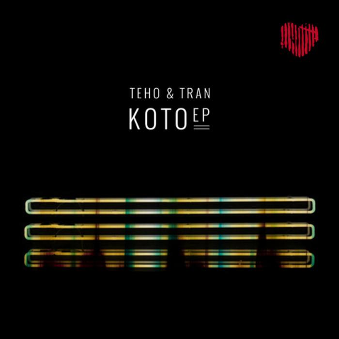 Teho & Tran – Koto EP (Herzblut)