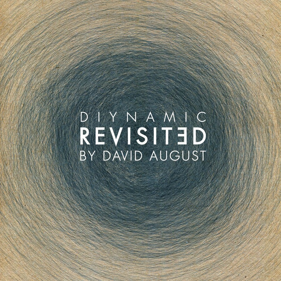 David August – Diynamic Revisited (Diynamic)