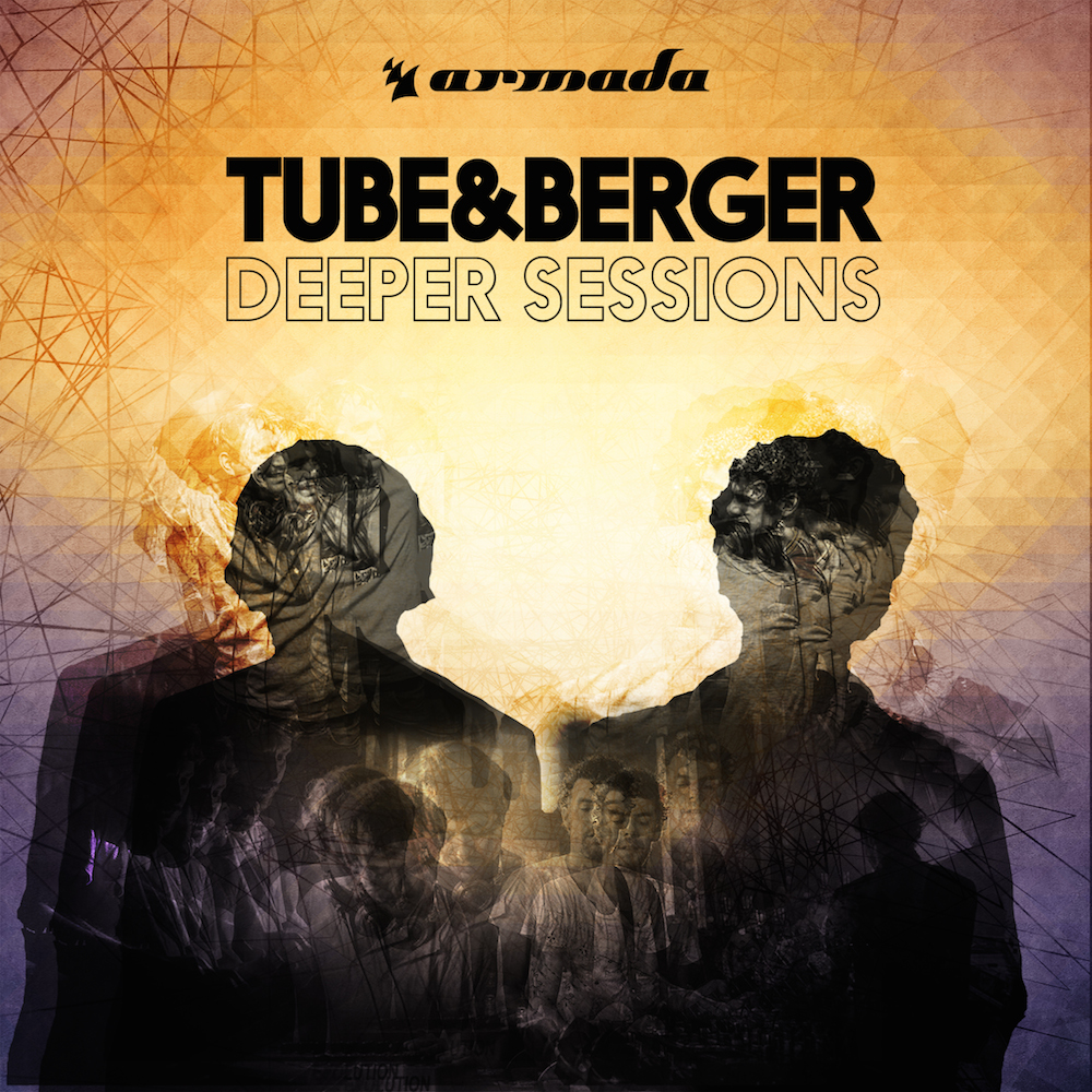 "Tube & Berger mixen ""Deeper Sessions"" für Armada Music"