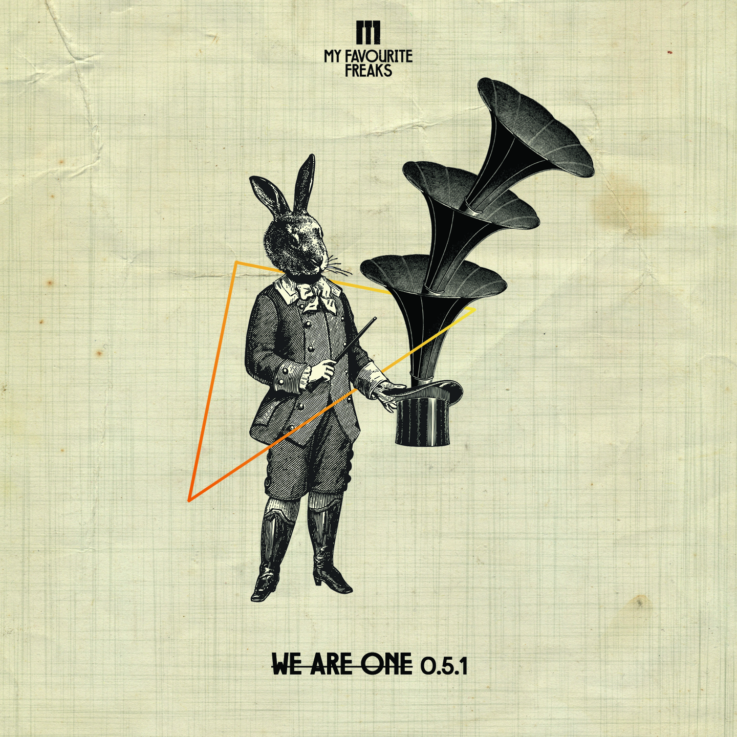 "My Favourite Freaks Music präsentiert ""We Are One"""