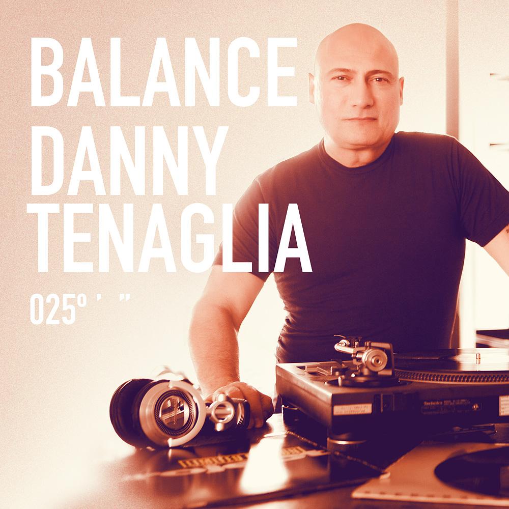 V.A. – Balance 025 Mixed by Danny Tenaglia (Balance)
