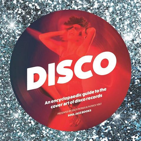 Soul Jazz veröffentlicht Enzyklopadie über Cover-Artworks der Disco-Ära inkl. CD