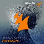 7. Stefan Dabruck - Mefesarys ( Armada Trice )