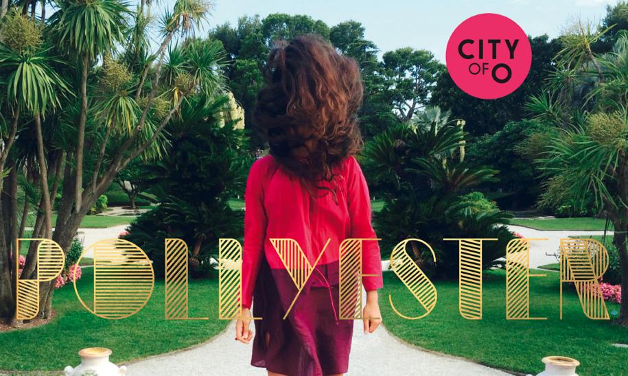 """Pollyester führen uns in die """"City of O."""""""